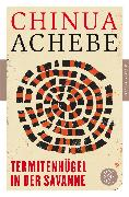 Cover-Bild zu Termitenhügel in der Savanne von Achebe, Chinua