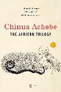 Cover-Bild zu The African Trilogy von Achebe, Chinua