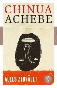 Cover-Bild zu Alles zerfällt von Achebe, Chinua