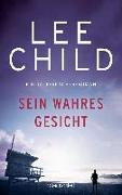 Cover-Bild zu Child, Lee: Sein wahres Gesicht