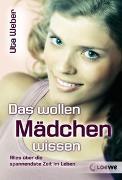 Cover-Bild zu Das wollen Mädchen wissen von Weber, Uta