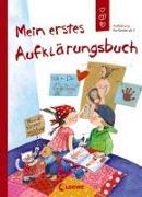 Cover-Bild zu Mein erstes Aufklärungsbuch von Geisler, Dagmar (Illustr.)