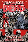 Cover-Bild zu The Walking Dead 31: Verdorben bis ins Mark (eBook) von Kirkman, Robert