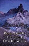 Cover-Bild zu The Eight Mountains von Cognetti, Paolo