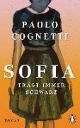 Cover-Bild zu Sofia trägt immer Schwarz von Cognetti, Paolo