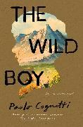 Cover-Bild zu The Wild Boy von Cognetti, Paolo