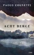 Cover-Bild zu Acht Berge (eBook) von Cognetti, Paolo
