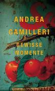 Cover-Bild zu Gewisse Momente von Camilleri, Andrea