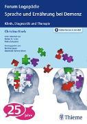 Cover-Bild zu Sprache und Ernährung bei Demenz von Knels, Christina (Hrsg.)