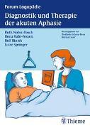 Cover-Bild zu Diagnostik und Therapie akuter Aphasien von Nobis-Bosch, Ruth
