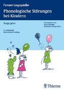 Cover-Bild zu Phonologische Störungen bei Kindern von Jahn, Tanja