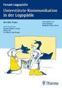 Cover-Bild zu Unterstützte Kommunikation in der Logopädie von Nonn, Kerstin