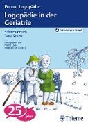 Cover-Bild zu Logopädie in der Geriatrie (eBook) von Grewe, Tanja (Hrsg.)