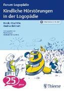 Cover-Bild zu Kindliche Hörstörungen in der Logopädie (eBook) von Wachtlin, Bianka (Hrsg.)