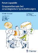 Cover-Bild zu Gruppentherapie für neurologische Sprachstörungen (eBook) von Maass-Masoud, Vibeke