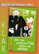 Cover-Bild zu Geil, das peinliche Foto stellen wir online! Arbeitsmaterial von Buschendorff, Florian