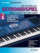 Cover-Bild zu Der neue Weg zum Keyboardspiel von Benthien, Axel