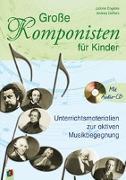 Cover-Bild zu Grosse Komponisten für Kinder 1 von Engelke, Juliane