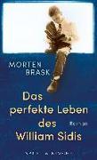 Cover-Bild zu Das perfekte Leben des William Sidis von Brask, Morten