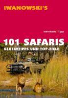 Cover-Bild zu 101 Safaris von Iwanowski, Michael (Hrsg.)