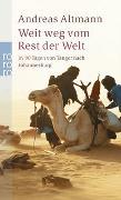 Cover-Bild zu Weit weg vom Rest der Welt von Altmann, Andreas