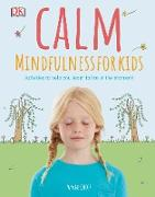 Cover-Bild zu Calm - Mindfulness For Kids (eBook) von Kinder, Wynne