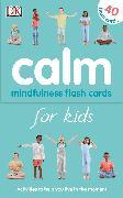 Cover-Bild zu Calm - Mindfulness Flash Cards for Kids von Kinder, Wynne