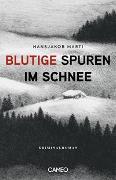 Cover-Bild zu Marti, Hansjakob: Blutige Spuren im Schnee