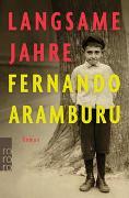 Cover-Bild zu Aramburu, Fernando: Langsame Jahre