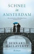 Cover-Bild zu MacLaverty, Bernard: Schnee in Amsterdam