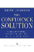 Cover-Bild zu The Confidence Solution (eBook) von Johnson, Keith Lee