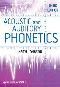 Cover-Bild zu Acoustic and Auditory Phonetics (eBook) von Johnson, Keith