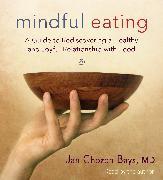 Cover-Bild zu Mindful Eating von Bays, Jan Chozen