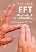 Cover-Bild zu Richrath, Monika: EFT Klopftechnik für Hochsensible