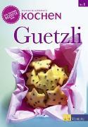 Cover-Bild zu Wildeisen, Annemarie: Guetzli
