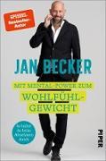 Cover-Bild zu Becker, Jan: Mit Mental-Power zum Wohlfühlgewicht (eBook)