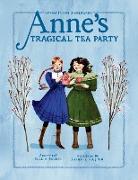 Cover-Bild zu George, Kallie: Anne's Tragical Tea Party (eBook)