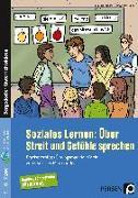 Cover-Bild zu Soziales Lernen: Über Streit und Gefühle sprechen von Stiehm, Claudia