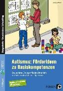 Cover-Bild zu Autismus: Förderideen zu Basiskompetenzen von Reichstein, Petra