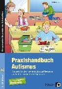 Cover-Bild zu Praxishandbuch Autismus von Horbach, Britta