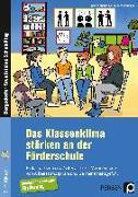 Cover-Bild zu Das Klassenklima stärken an der Förderschule von Kühlewind, Rainer