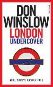 Cover-Bild zu Winslow, Don: London Undercover