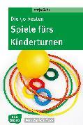 Cover-Bild zu Die 50 besten Spiele fürs Kinderturnen - eBook (eBook) von Suhr, Antje