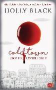 Cover-Bild zu Black, Holly: COLDTOWN - Stadt der Unsterblichkeit