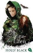 Cover-Bild zu Black, Holly: Der Prinz der Elfen