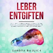 Cover-Bild zu Leber entgiften (Audio Download)