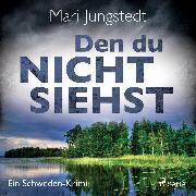 Cover-Bild zu Den du nicht siehst - Ein Schweden-Krimi (Audio Download) von Jungstedt, Mari