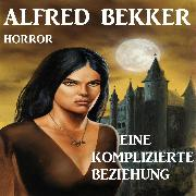 Cover-Bild zu Eine komplizierte Beziehung (Audio Download) von Bekker, Alfred