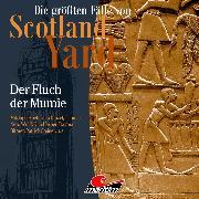 Cover-Bild zu Die größten Fälle von Scotland Yard, Folge 40: Der Fluch der Mumie (Audio Download) von Burghardt, Paul