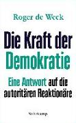Cover-Bild zu Weck, Roger de: Die Kraft der Demokratie